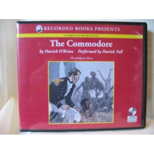 The Commodore (Aubrey/Maturin series, no. 17)