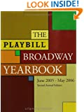 The Playbill Broadway Yearbook: June 1, 2005 - May 31, 2006, Second Annual Edition