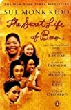 img - for The Secret Life of Bees Publisher: Penguin (Non-Classics); Reprint edition book / textbook / text book