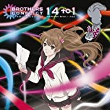 14 to 1♪ASAHINA Bros.+JULI