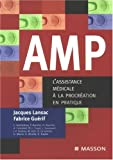 AMP : L'assistance mdicale  la procration en pratique