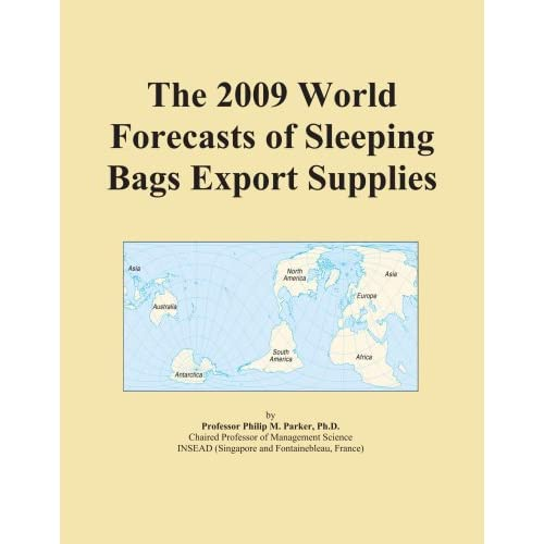 The 2009 Import and Export Market for Sleeping Bags in Asia Icon Group