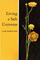 Living a Safe Universe: A Book for Seth Readers (English Edition)