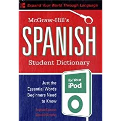 [McGraw-Hill's Spanish Student Dictionary for your iPod (MP3 Disc + Guide) (Ty]