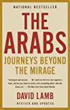 img - for The Arabs: Journeys Beyond the Mirage (Vintage) book / textbook / text book