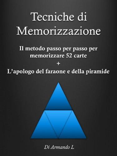 Tecniche di Memorizzazione Il metodo passo per passo per memorizzare 52 carte l'apologo del faraone e della PDF