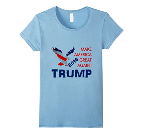 Women's Trump President Shirt - Make America Great Again Large Baby Blue