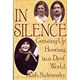 img - for In Silence: Growing Up Hearing in a Deaf World 1st edition by Sidransky, Ruth (1990) Hardcover book / textbook / text book