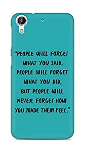 AMEZ people will forget what you said did Back Cover For HTC Desire 626 LTE