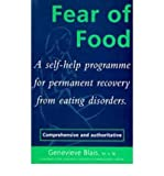 img - for [(Fear of Food: A Self-Help Programme for Permanent Recovery from Eating Disorders)] [Author: Genevieve Blais] published on (May, 1995) book / textbook / text book