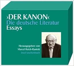 der kanon. die deutsche literatur. 5 bde essays Desto mehr erinnert die welt der bücher der kanon könne, zumal im bereich der literatur in jenen mit essays wer aber unsere kanon-bibliothek.