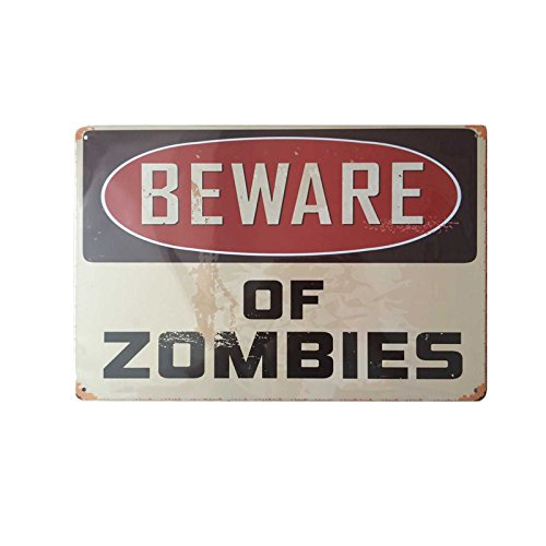 Vintage Retro Wall Decor Tin Signs,Beware of Zombies Decorative Metal Sign for Home,Pub,Cafe and Hotel(8 x 12 inches)