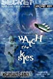 img - for Watch the Skies! (Paperback)--by Paul Arden Lidberg [2000 Edition] book / textbook / text book