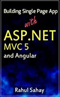 Building Single Page App With ASP.NET MVC 5 and Angular Front Cover