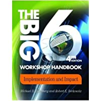 The Big6 Workshop Handbook 4th Edition