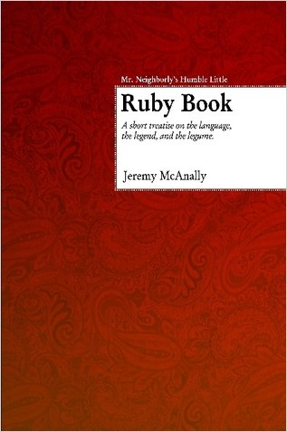 Mr. Neighborly's Humble Little Ruby Book