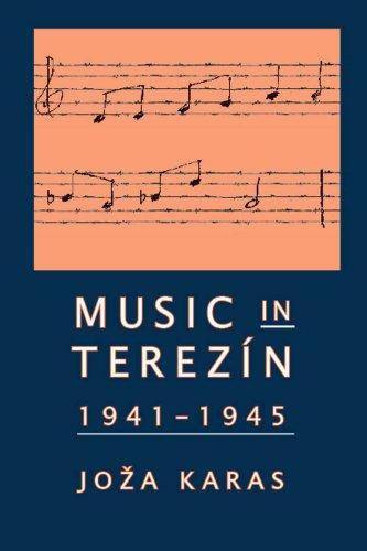 Music in Terezin, 1941-1945