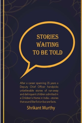 Stories Waiting to be Told: After a career spanning 35 years a Deputy Chief Officer handpicks unbelievable stories of run-away and delinquent children ... that sound like fiction but are facts. PDF