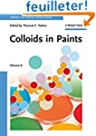 Colloids in Paints: Colloids and Inte...