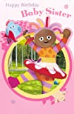 In The Night Garden - Baby Sister Birthday Card