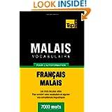 Vocabulaire français-malais pour l'autoformation. 7000 mots (French Edition)