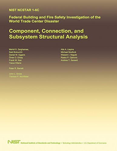 Federal Building and Fire Safety Investigation of the World Trade Center Disaster: Component, Connection, and Subsystem Structural Analysis