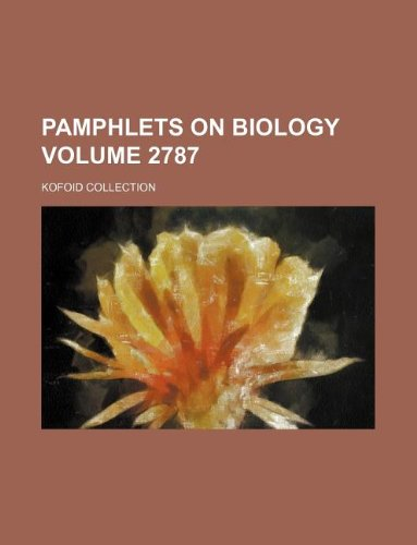 Pamphlets on Biology Volume 2787 ; Kofoid collection