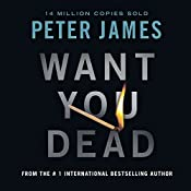 Want You Dead | [Peter James]