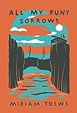 Oakville Reads: All My Puny Sorrows