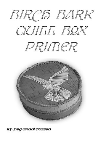 Birch Bark Quill Box Primer PDF