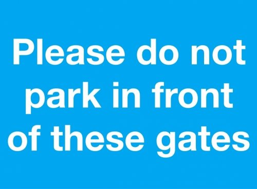 please-do-not-park-in-front-of-these-gates-sign-no-parking-sign-rigid-plastic-200mm-x-150mm