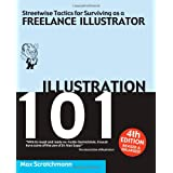 Illustration 101: Streetwise Tactics for Surviving as a Freelance Illustratorby Max Scratchmann