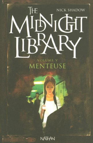 The midnight library n° 5 Menteuse