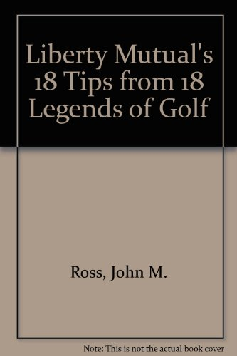 liberty-mutuals-18-tips-from-18-legends-of-golf