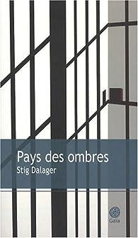 Pays des Ombres par Stig Dalager