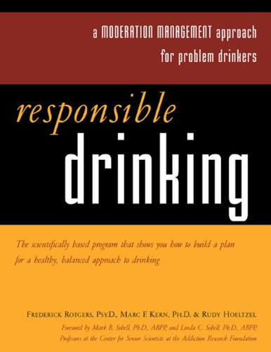 Responsible Drinking: A Moderation Management Approach for Problem Drinkers with Worksheet [With 30 Worksheets]