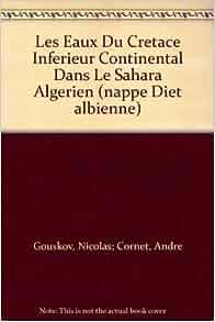 nappe Diet albienne): Nicolas; Cornet, Andre Gouskov: Amazon.com