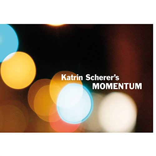 Katrin Scherer's Momentum