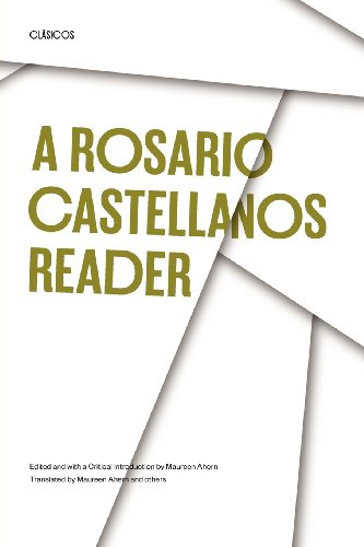 A Rosario Castellanos Reader: An Anthology of Her Poetry,...