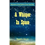 A Whisper in Space (Adventures of the Spitfire Crew)