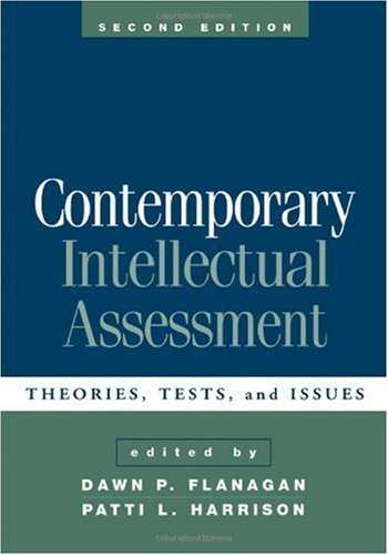 Contemporary Intellectual Assessment: Theories, Tests, and Issues, 2nd edition