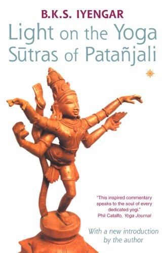 B. K. S. Iyengar - Light on the Yoga Sutras of Patanjali