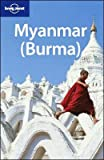 Lonely Planet Myanmar (Burma) 9th Ed.: 9th Edition