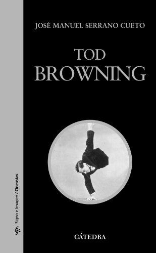 tod-browning-signo-e-imagen-signo-e-imagen-cineastas