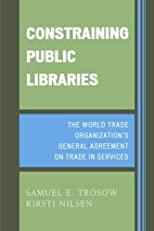 Constraining Public Libraries