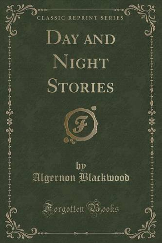 Day and Night Stories (Classic Reprint)