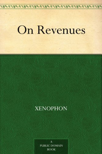 Xenophon - On Revenues (English Edition)