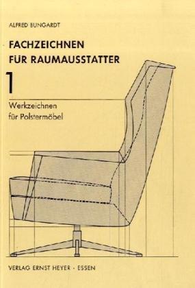 fachzeichnen f r das raumausstattende handwerk. Black Bedroom Furniture Sets. Home Design Ideas