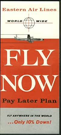 Eastern air lines fly now pay later plan airline folder for Fly now and pay later