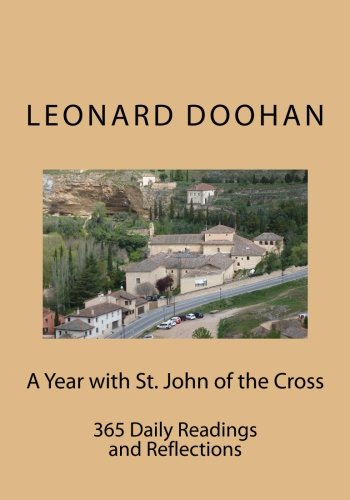 A Year with St. John of the Cross: 365 Daily Readings and Reflections